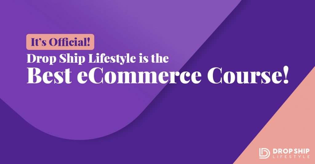It s official drop ship lifestyle is the best ecommerce for Lifestyle e commerce