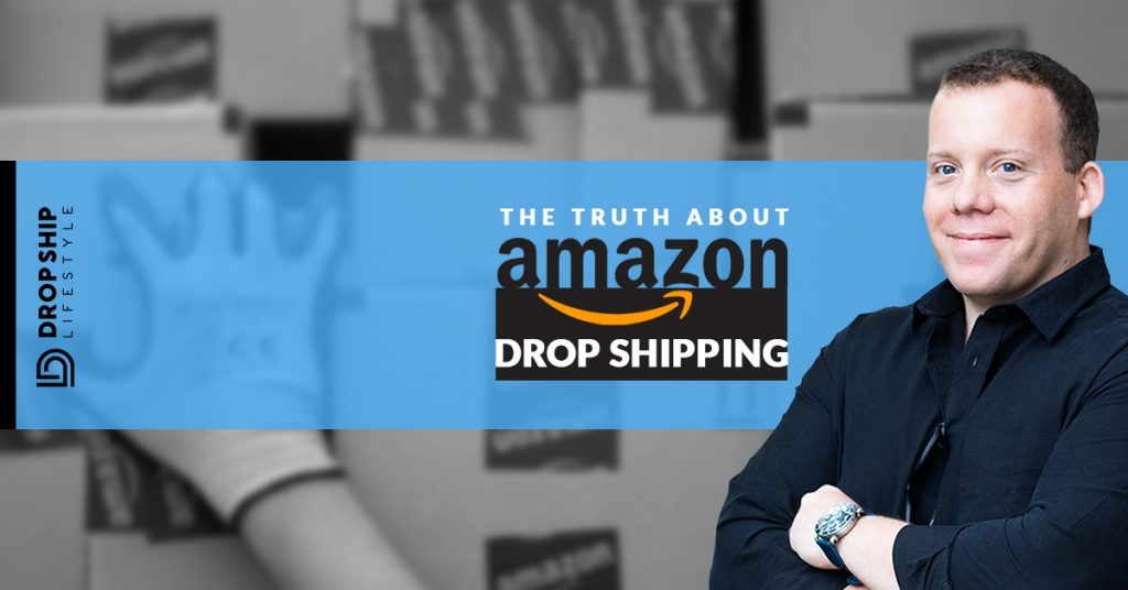 The Truth About Amazon Drop Shipping – Should You Be Selling