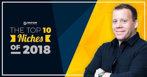 Top Drop Shipping Niches of 2018