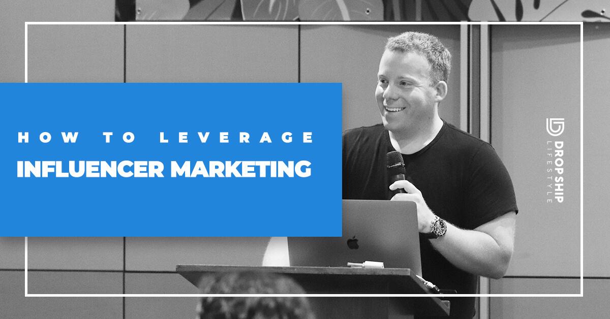 influencer marketing dropshipping