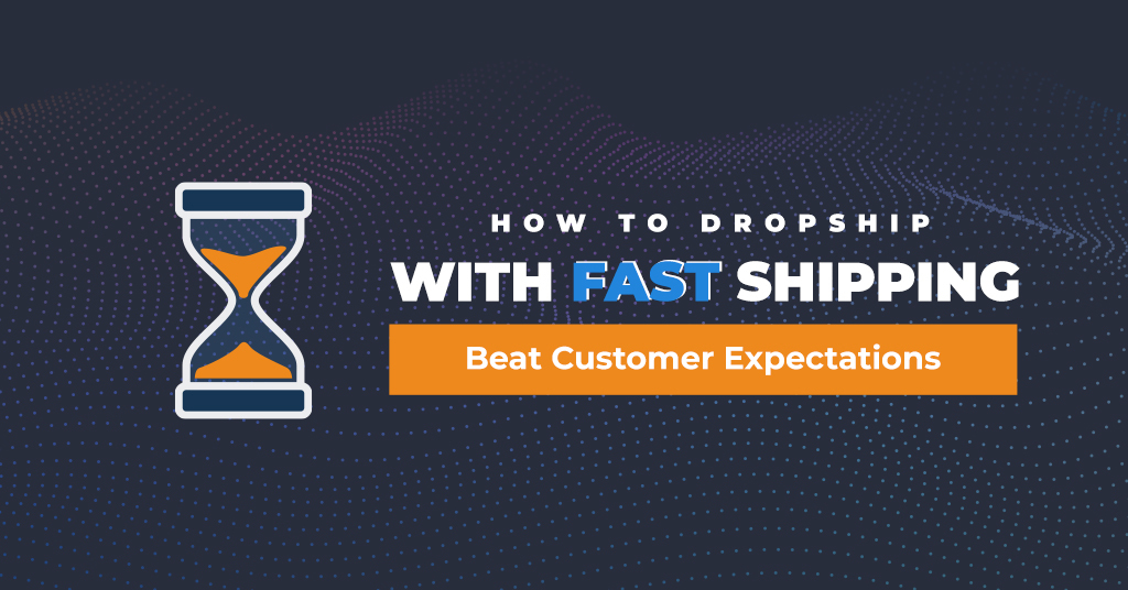 how to drop ship with fast shipping