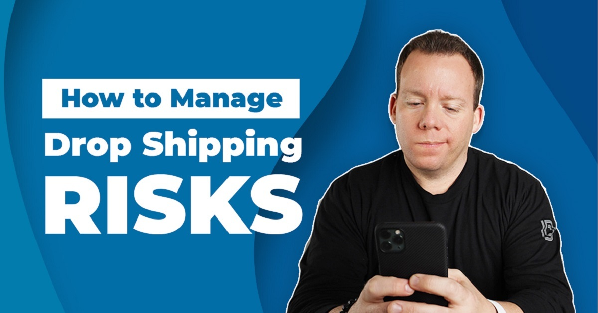 How To Manage Dropshipping Risks - Blog Cover